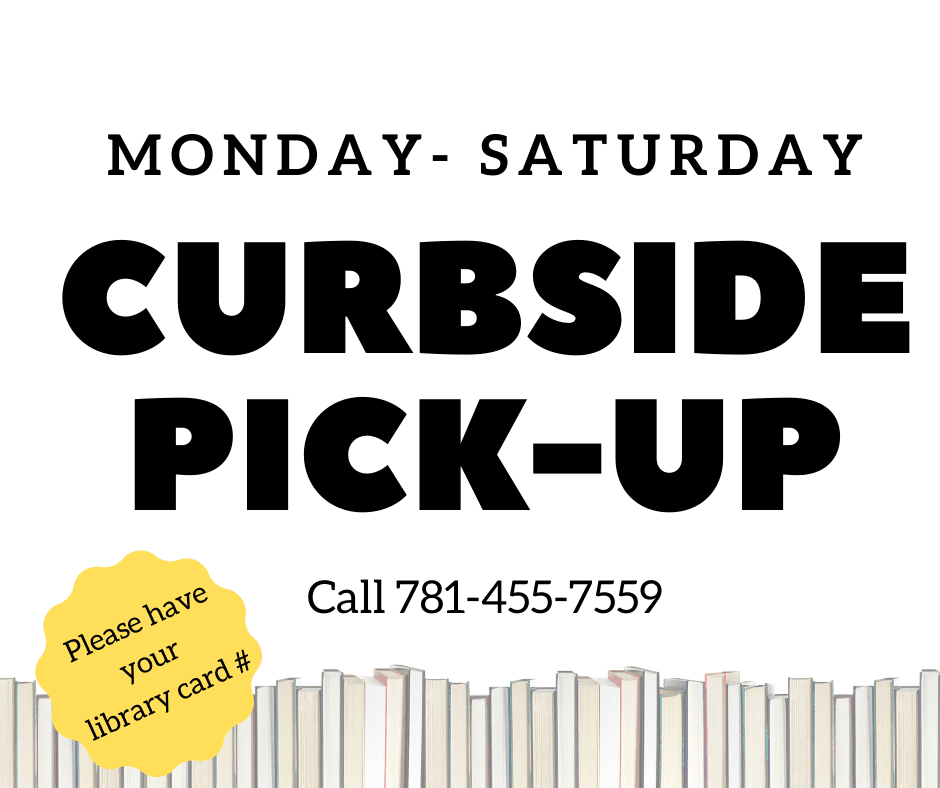 Curbside Pick-up Monday- Saturday