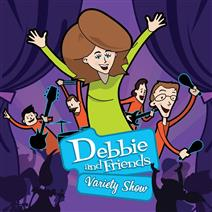 Debbie and Friends Variety Show.jpg